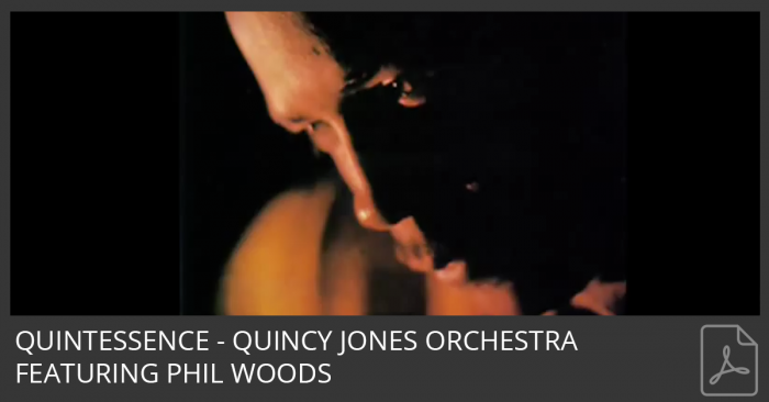 Quintessence - Quincy Jones Orchestra featuring Phil Woods